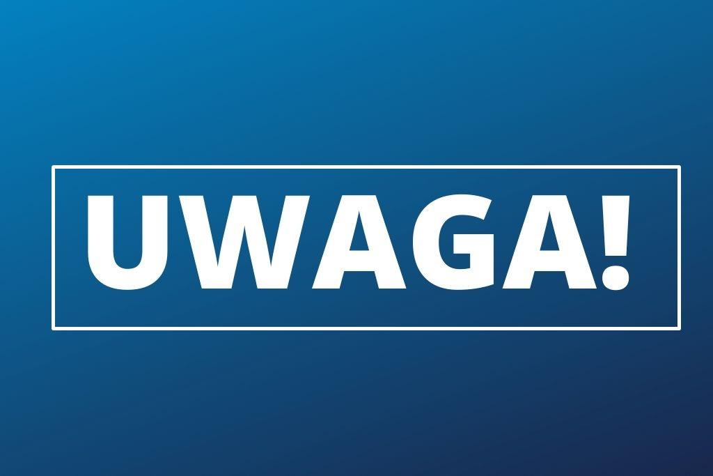 UWAGA – fot. Arch. TZ
